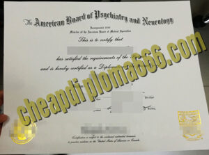 American Board of Psychiatry and Neurology fake certificate