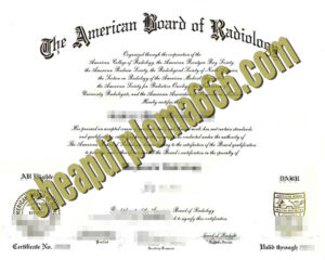 fake American Board of Radiology degree certificate